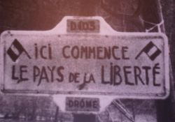 'Hier beginnt das Land der Freiheit'; Quelle: Mémorial de la Résistance du Vercors